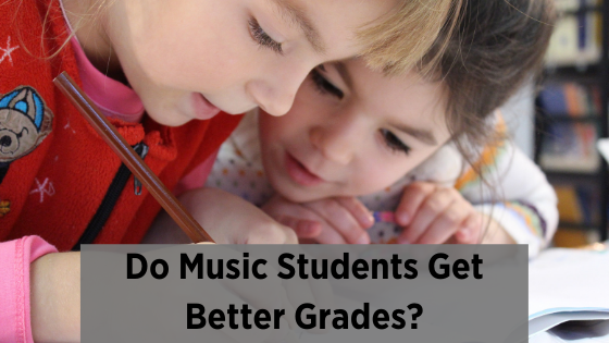 image do music students get better grades?