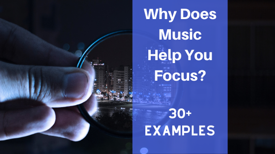 image why does music help you focus?