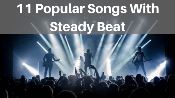 image 11 popular songs with steady beat
