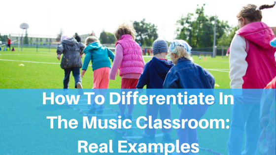 image how to differentiate in the music classroom