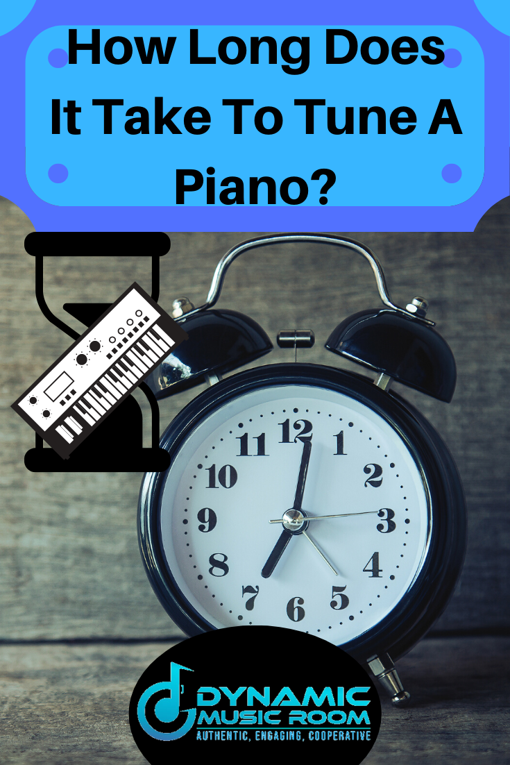 image how long does it take to tune a piano pin