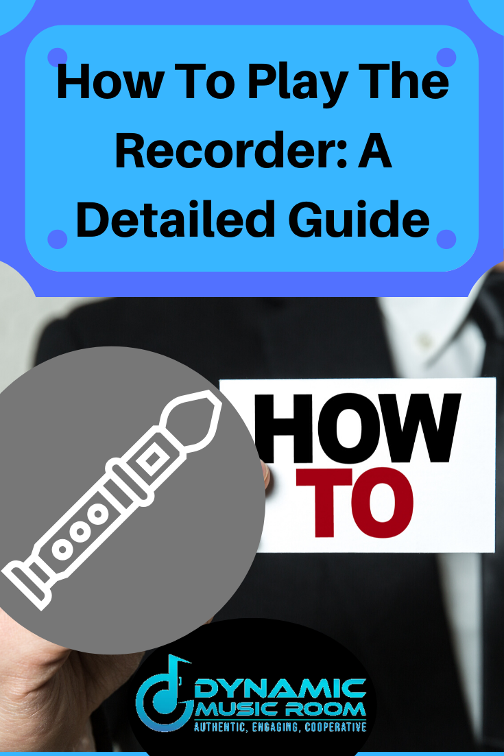 image how to play the recorder: a detailed guide pin
