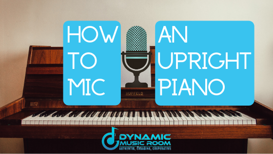 image how to mic an upright piano banner