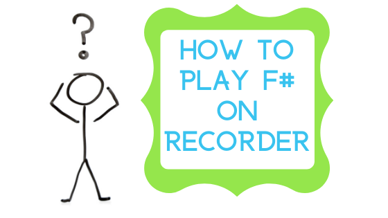 image how to play f# on recorder banner