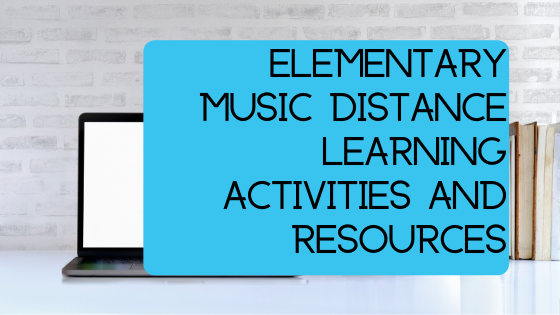 Elementary Music Distance Learning Activities And Resources Dynamic Music Room
