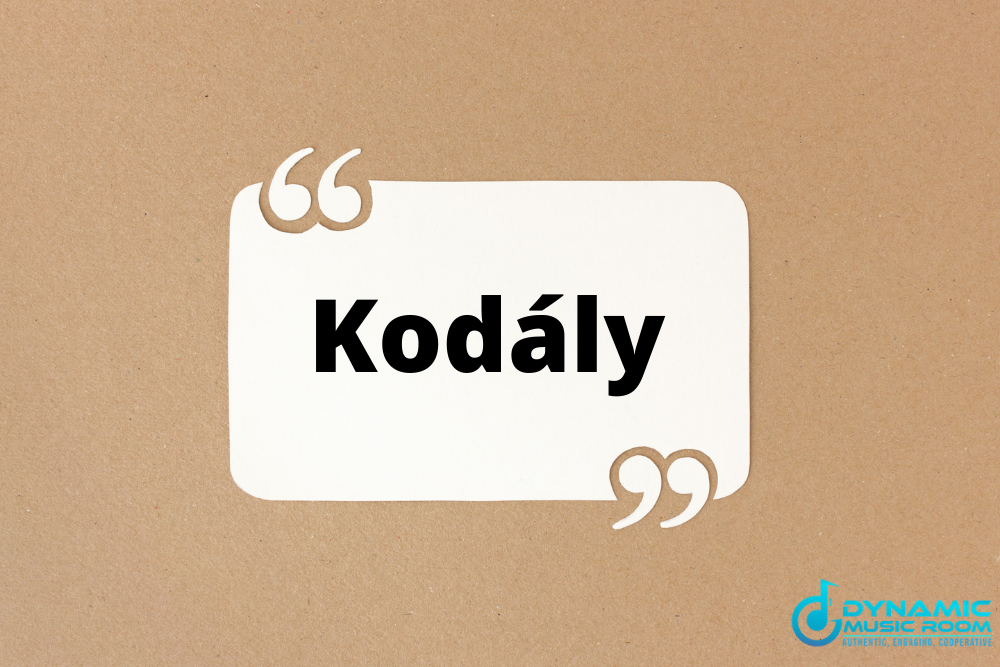 kodaly quotes