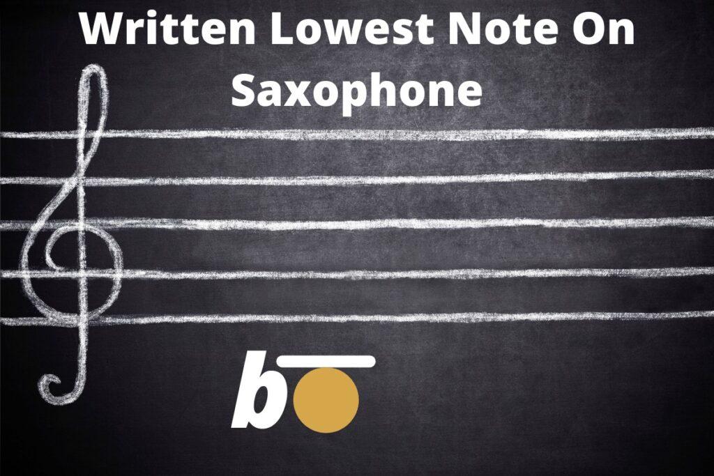 lowest note on alto sax written